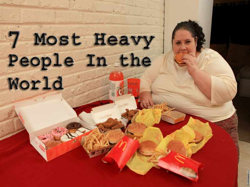 7 Most Heavy Weight People In the World