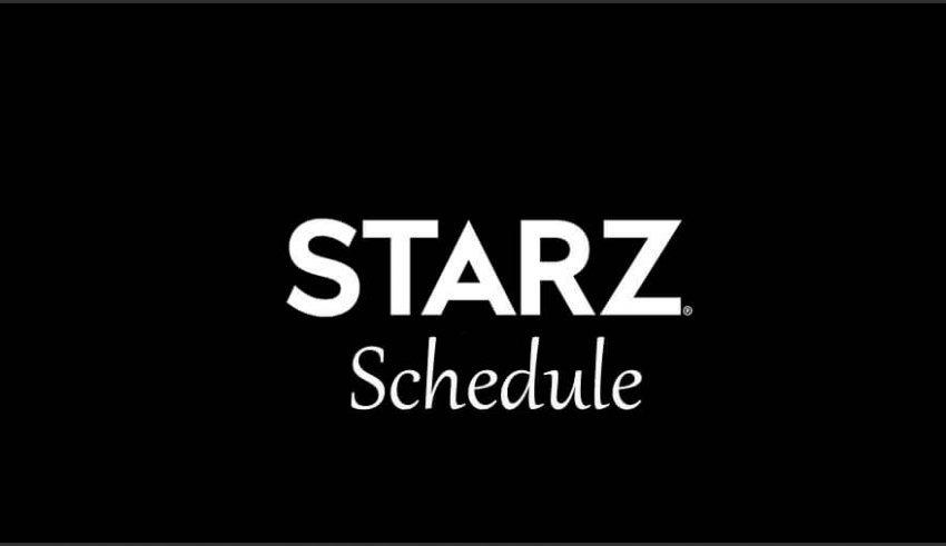 Starz schedule